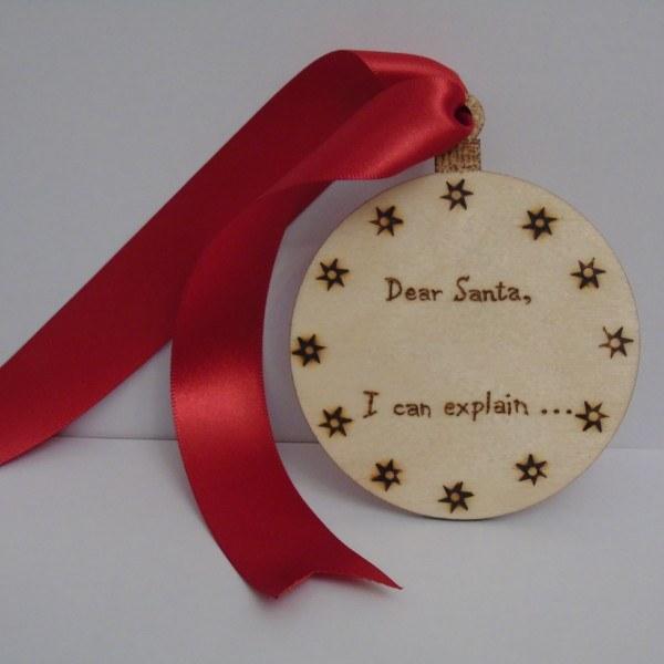 Wooden Christmas decoration - Santa, I can explain!