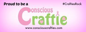 Proud to be a conscious craftie banner